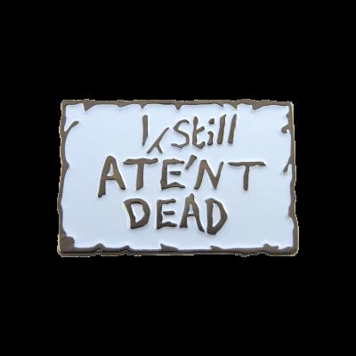 i-still-aintnt-dead
