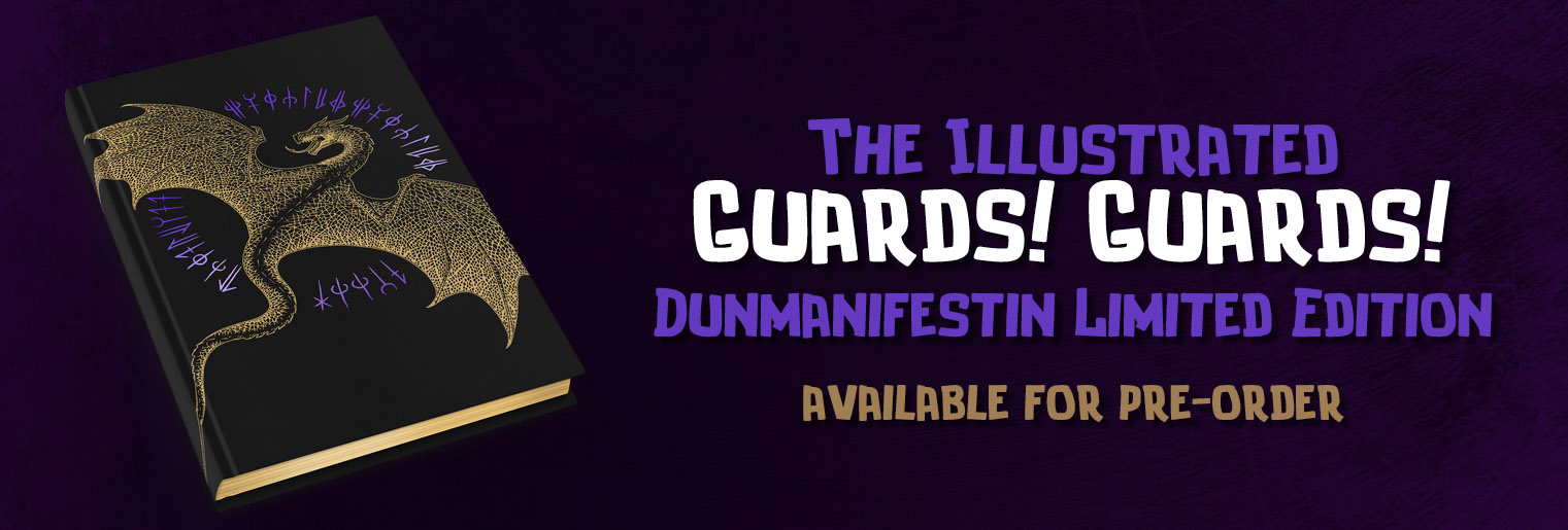 Pre-Order the Dunmanifestin Edition of the Illustrated Guards! Guards!